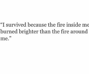 fire, quotes, and stay strong image
