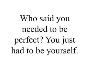 quotes, yourself, and perfect image
