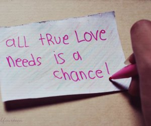 these words I write, chance, and love image