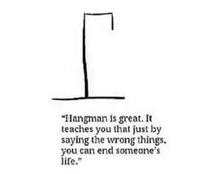 hangman, quotes, and life image