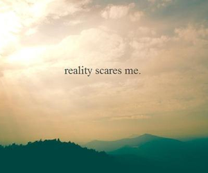 reality, quote, and life image