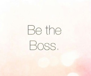 be, boss, and inspiration image