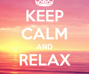 relax and keep calm image