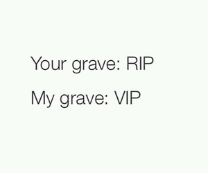 VIP, rip, and funny image