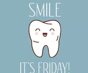 dentist, friday, and smile image