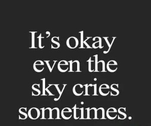 sky, cry, and okay image