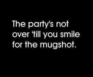 funny, mugshot, and party image