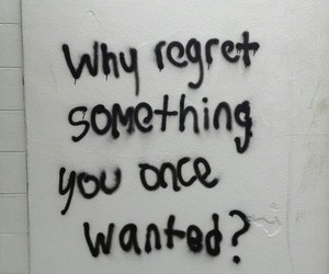 regret, quotes, and grunge image