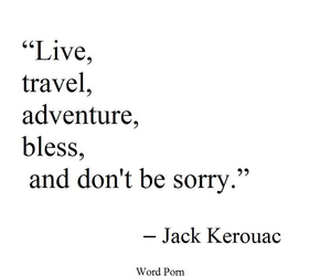 alive, quote, and kerouac image