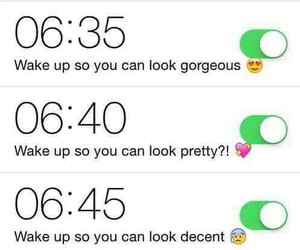 alarm, funny, and girly image