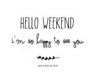 weekend, quotes, and happy image