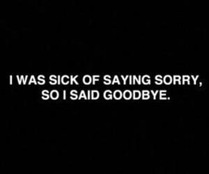 sorry, goodbye, and sick image