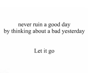 quotes, let it go, and life image