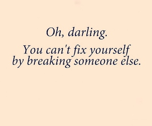 by, darling, and breaking someone else image