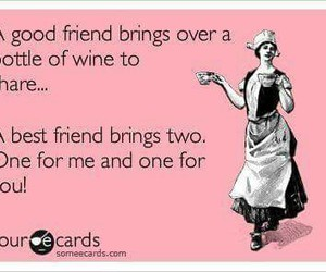 best friends, truth, and wine image