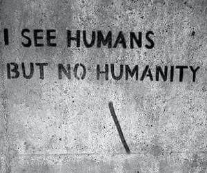 human, quote, and humanity image