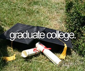 college, graduate, and before i die image