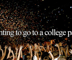 party, college, and just girly things image