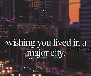 city, wish, and major city image