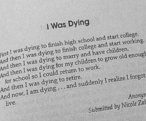life, quotes, and dying image