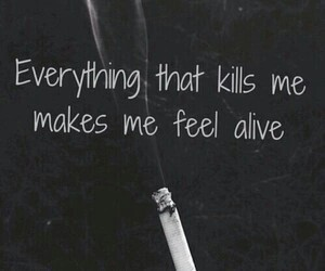 kill, alive, and quotes image