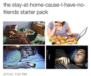 stay home, starter pack, and everyone partying image