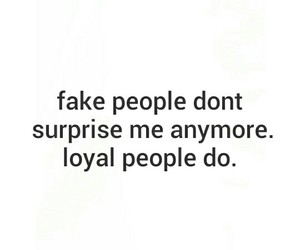 fake, people, and loyal image