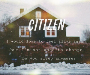 indie, quote, and citizen image