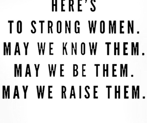 woman, strong, and quotes image
