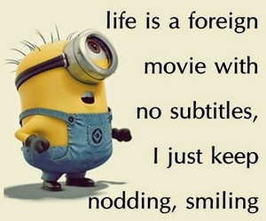 life, minions, and quote image