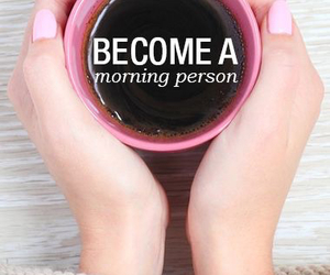 coffee, morning, and motivation image