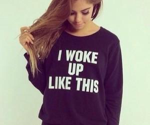 fashion, girl, and i woke up like this image