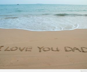 love, dad, and beach image
