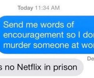 netflix, funny, and text image