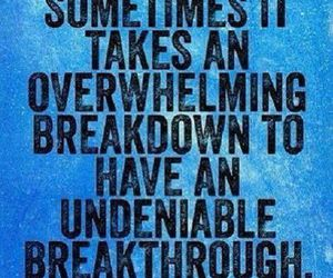 quotes, breakdown, and life image