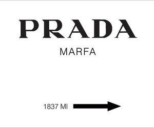Prada, marfa, and prada marfa image
