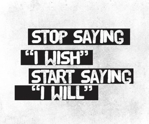 quote, wish, and will image