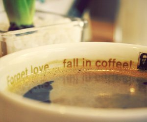coffee, forget, and love image