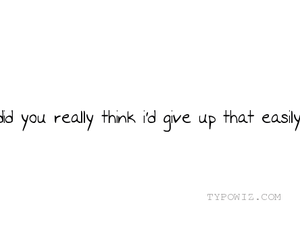 text, give up, and quote image