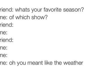 season, show, and lol image