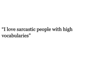 quotes, sarcasm, and sarcastic image