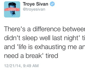 troye sivan, quote, and tired image