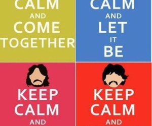 keep calm, beatles, and the beatles image