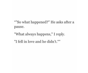 quotes, one sided love, and what happened image