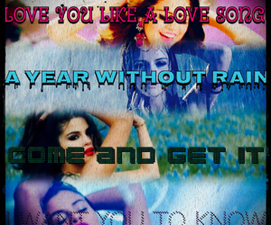 selena gomez, i want you to know, and a year without rain image
