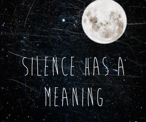 silence, moon, and quote image