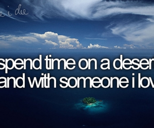 love, before i die, and Island image