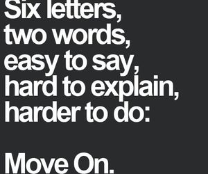 quote, move on, and hard image