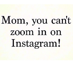 mom, zoom, and instagram image
