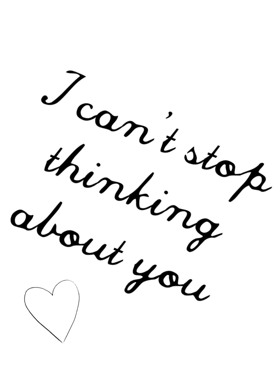 I Cant Stop Thinking About You On We Heart It